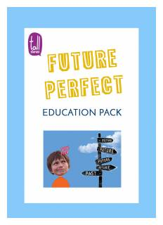 'Future Perfect' education pack