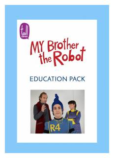 'My Brother the Robot' education pack/programme