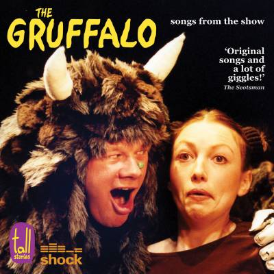 The Gruffalo: CD of songs from the show